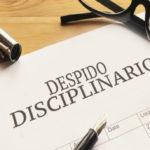 Efectos despido disciplinario
